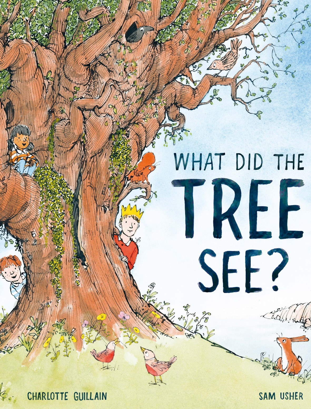 What Did The Tree See? By Charlotte Guillian